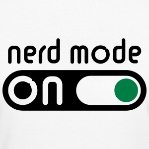 Nerd Mode On (Geek / Computer Freak) - Women's Organic T-shirt