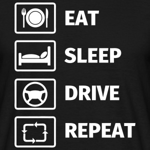 EAT SLEEP DRIVE REPEAT Tee shirts - T-shirt Homme