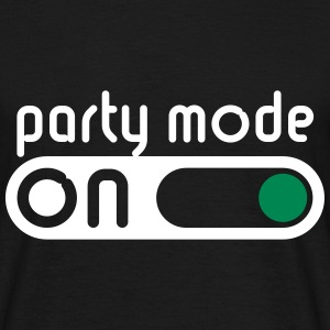 Party Mode On (Partying / Switch On) T-Shirts - Men's T-Shirt
