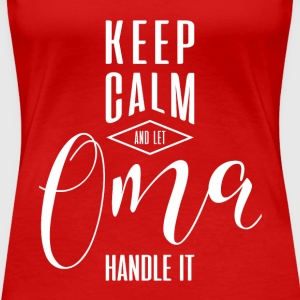 Keep Calm Oma T-shirt - Women's Premium T-Shirt