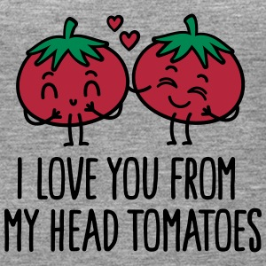 I love you from my head tomatoes Tops - Women's Premium Tank Top