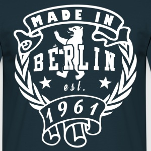 made in berlin 1961 - Männer T-Shirt