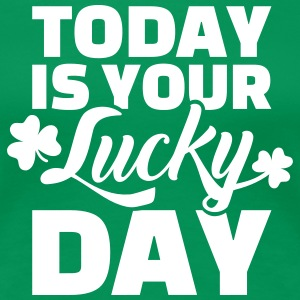 Today lucky day T-Shirts - Frauen Premium T-Shirt