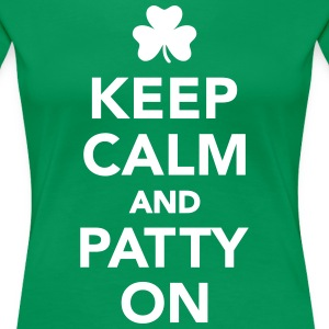 Keep calm patty on T-Shirts - Frauen Premium T-Shirt
