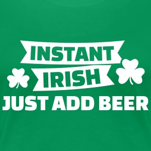 Instant irish T-Shirts - Frauen Premium T-Shirt