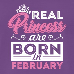 Real Princess are born in FEBRUARY - Männer Premium T-Shirt