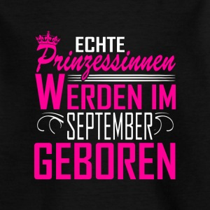 September  - Prinzessin - Geburtstag T-Shirts - Teenager T-Shirt