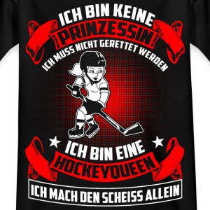 Hockey Queen - Nicht Prinzessin T-Shirts - Kinder T-Shirt
