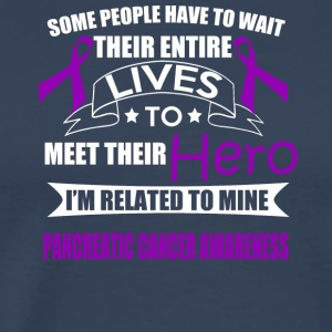 Pancreatic Cancer Awareness! Related to my Hero! - Men's Premium T-Shirt