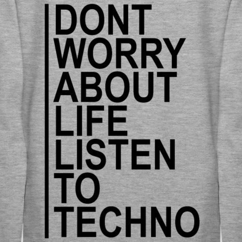 Techno dont worry
