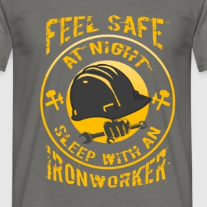 Feel safe at night sleep with an iron worker - Men's T-Shirt