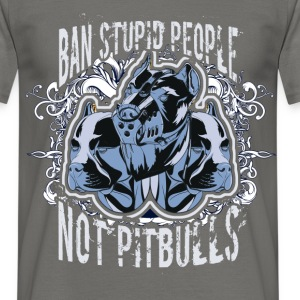 Ban stupid people not pitbulls - Men's T-Shirt
