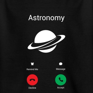 Die Astronomie ruft T-Shirts - Teenager T-Shirt