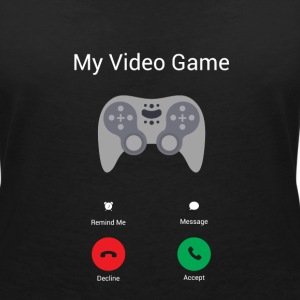My video game gets! T-Shirts - Women's V-Neck T-Shirt