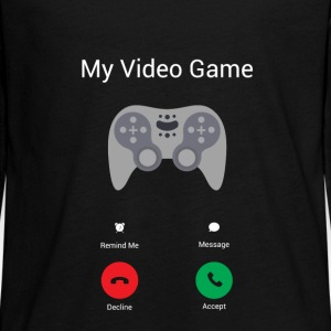 My video game gets! Long Sleeve Shirts - Teenagers' Premium Longsleeve Shirt