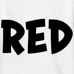 The color red Shirts - Kids' T-Shirt