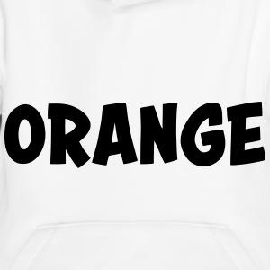 sweat shirts orange spreadshirt. Black Bedroom Furniture Sets. Home Design Ideas