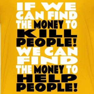 MONEY KILLS! Shirts - Teenage Premium T-Shirt