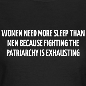 Women need more sleep than men because Camisetas - Camiseta mujer