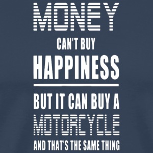 Money Can't Buy Happiness, But Motorcycle - Men's Premium T-Shirt