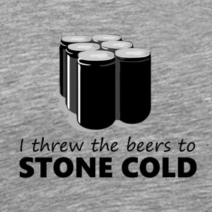 I threw the beers to Stone Cold - Men's Premium T-Shirt