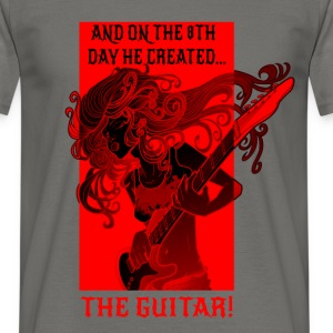 And on the 8th day He created the guitar! - Men's T-Shirt