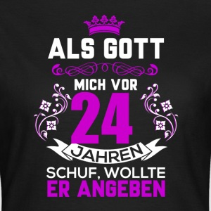 24 birthday T-Shirts - Women's T-Shirt