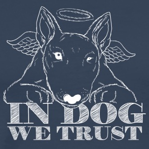 In Dog We Trust - Männer Premium T-Shirt