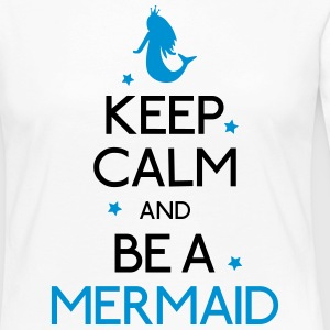 keep calm mermaid mantener calma sirena Camisetas de manga larga - Camiseta de manga larga premium mujer