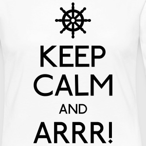 keep calm pirate mantener calma pirata Camisetas de manga larga - Camiseta de manga larga premium mujer