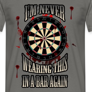 I'm never wearing this in a bar - Men's T-Shirt