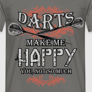 Darts make me happy you, not so much - Men's T-Shirt