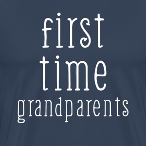 Oma & Opa Großeltern Hoodie First Time Grandpare - Männer Premium T-Shirt