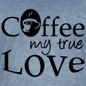 Coffee - my true Love T-Shirts - Men's Vintage T-Shirt