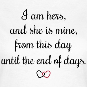 Romantic oath I am hers T-Shirts - Women's T-Shirt