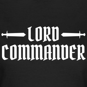 Lord Commander Tee shirts - T-shirt Femme