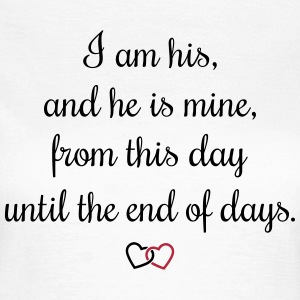 Romantic oath I am his Tee shirts - T-shirt Femme