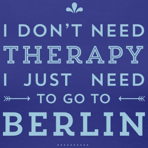 I just need to go to Berlin T-Shirts - Frauen Premium T-Shirt