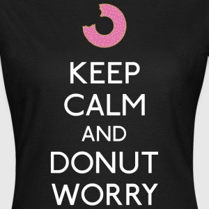 Keep Calm Donut worry T-Shirts - Frauen T-Shirt