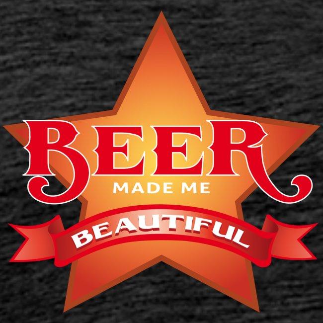 beer made me beautiful