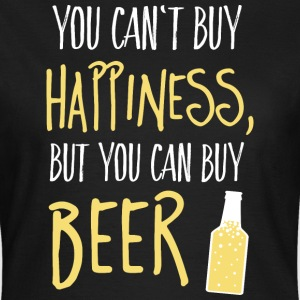 Cant buy happiness, but beer kan ikke købe lykke, men øl T-shirts - Dame-T-shirt