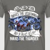 God makes the lightning, bikers make the thunder - Men's T-Shirt
