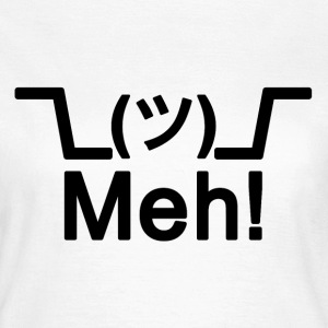 Shrug! Meh! T-shirt - Women's T-Shirt