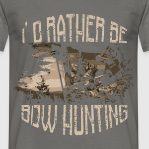 I'd rather be bow bow hunting - Men's T-Shirt