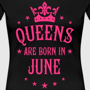 Queens are born in June Crown Queen Legend T-Shirt - Frauen Premium T-Shirt