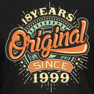 18 Years Original since 1999 - RAHMENLOS Birthday Shirt Design T-Shirts - Frauen T-Shirt