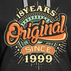 18 Years Original since 1999 - RAHMENLOS Birthday Shirt Design Pullover & Hoodies - Frauen Premium Hoodie