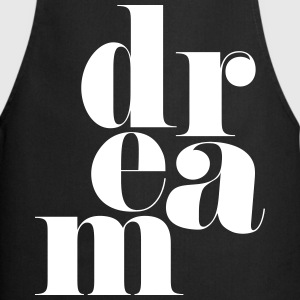 Dream Motivational Quote  Aprons - Cooking Apron