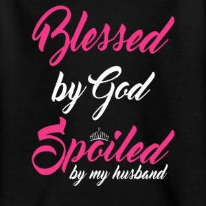 Blessed by God, spoiled by my husband Shirts - Teenage T-shirt