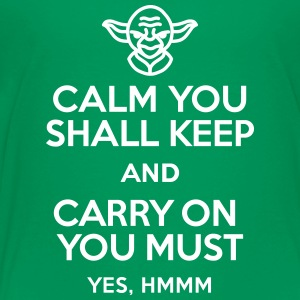 Calm you shall keep and carry on you must T-shirts - Premium-T-shirt barn